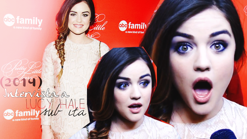 Video Intervista SUB ITA a Lucy Hale!