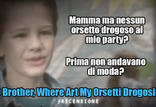 O Brother, Where Art My Orsetti Gommosi?
